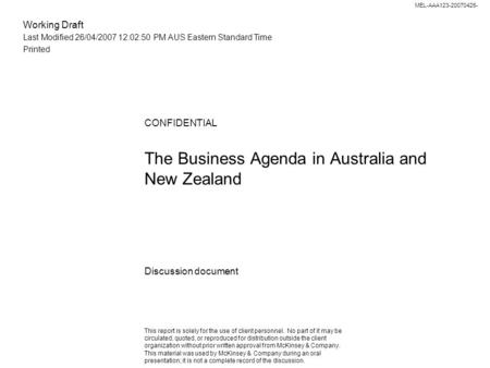 Working Draft Last Modified 26/04/2007 12:02:50 PM AUS Eastern Standard Time Printed MEL-AAA123-20070426- The Business Agenda in Australia and New Zealand.