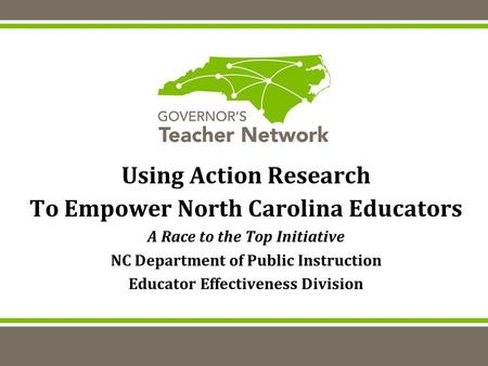 Using Action Research To Empower North Carolina Educators