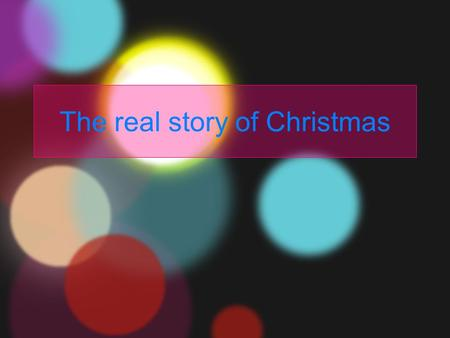 The real story of Christmas. God loved the world so much that He condescended to become one of us so He could do for us what we could not do for ourselves.