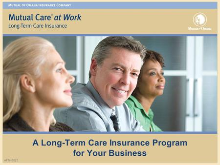 A Long-Term Care Insurance Program for Your Business AFN41627.