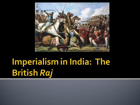  Established by Emperor Babul in the early 1500s  Expanded its control over India over the next 2 centuries;  But its heartland was in Northern India.