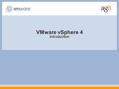 VMware vSphere 4 Introduction. Agenda VMware vSphere Virtualization Technology vMotion Storage vMotion Snapshot High Availability DRS Resource Pools Monitoring.