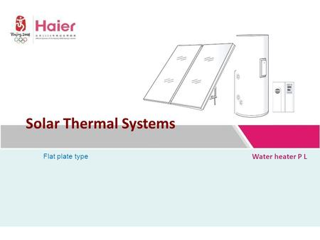 Water heater P L Solar Thermal Systems Flat plate type.