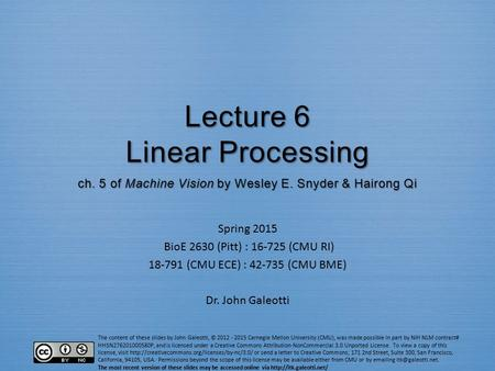 Lecture 6 Linear Processing ch. 5 of Machine Vision by Wesley E