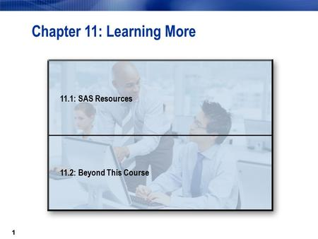 11 Chapter 11: Learning More 11.1: SAS Resources 11.2: Beyond This Course.