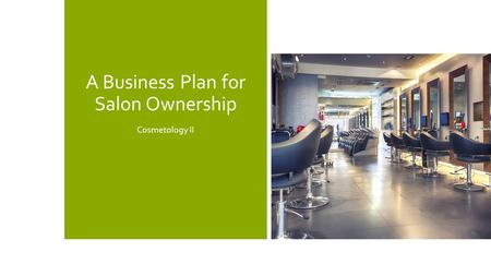 A Business Plan for Salon Ownership