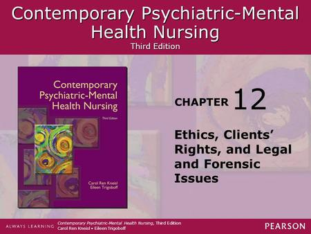Contemporary Psychiatric-Mental Health Nursing Third Edition Contemporary Psychiatric-Mental Health Nursing Third Edition CHAPTER Contemporary Psychiatric-Mental.