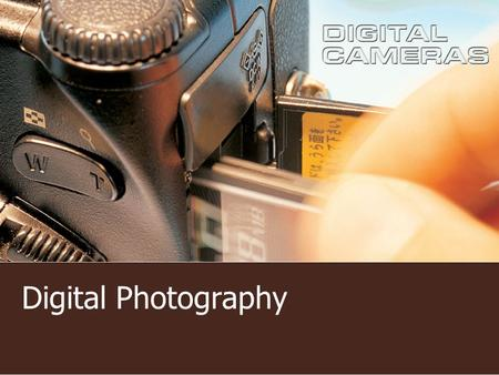 "Digital Photography. Introduction: The old saying goes, ""A picture is worth a thousand words."" Seeing an image can be more exciting then reading a news."