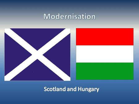 ScotlandHungary 1950s: Peaceful Era for Scotland-1950s: Stalinistic dictatorship Rákosi Era -1970s: oil was discovered in the North Sea -1956: Uprising.