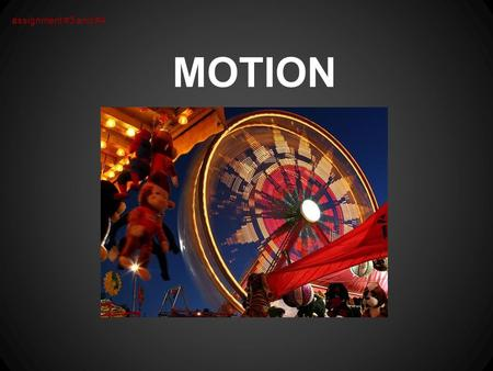 MOTION assignment #3 and #4. Using SHUTTER PRIORITY Means your shutter stays the same while your aperture moves (opens up or closes down) to get the proper.
