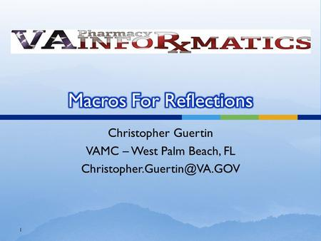 Christopher Guertin VAMC – West Palm Beach, FL 1.