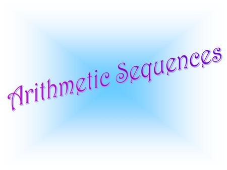 Arithmetic Sequences.