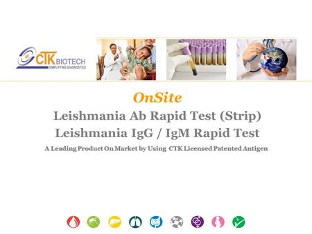 OnSite Leishmania Ab Rapid Test (Strip) Leishmania IgG / IgM Rapid Test A Leading Product On Market by Using CTK Licensed Patented Antigen.