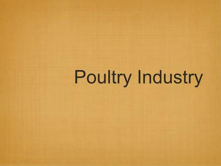 Poultry Industry. Terms Rooster Hen Pullet Chick Capon Poult Tom.