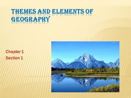 Themes and Elements of Geography