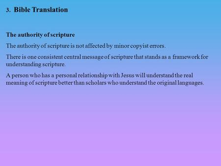 3.  Bible Translation The authority of scripture