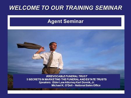 WELCOME TO OUR TRAINING SEMINAR