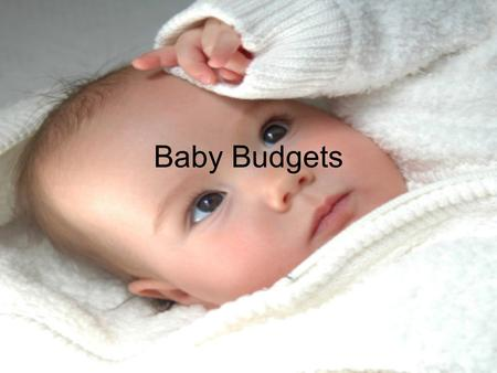 Baby Budgets. Prenatal Care Test- $569.00 Diagnostics ultrasound- $336.00 Doctor charges- $2700.00 »Total $3605.