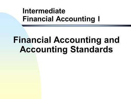 financial accounting project on accounting standards Since 1973, the financial accounting standards board (fasb) has been the designated organisation in the private sector for establishing standards of financial.