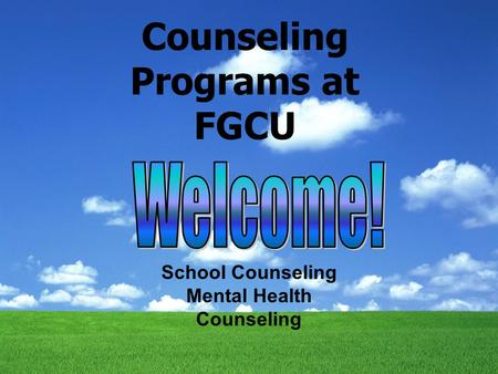 Counseling Programs at FGCU School Counseling Mental Health Counseling.
