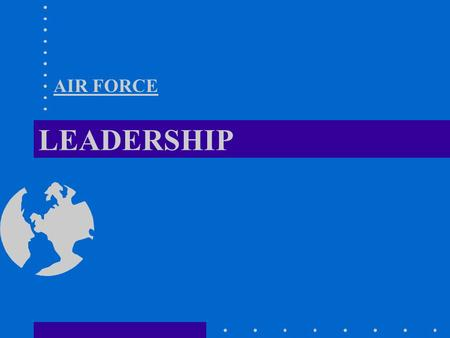 AIR FORCE LEADERSHIP.
