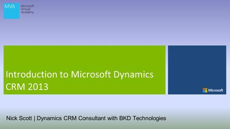 Nick Scott | Dynamics CRM Consultant with BKD Technologies.