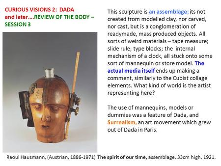 CURIOUS VISIONS 2: DADA and later….REVIEW OF THE BODY – SESSION 3