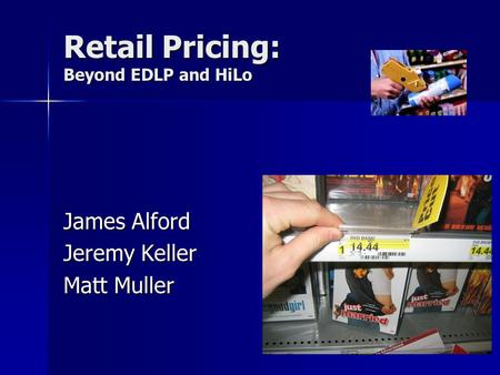 Retail Pricing: Beyond EDLP and HiLo