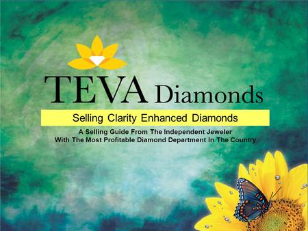 Selling Clarity Enhanced Diamonds A Selling Guide From The Independent Jeweler With The Most Profitable Diamond Department In The Country.