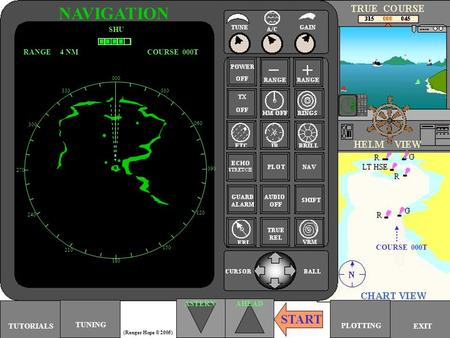 000 030 060 090 120 150 180 210 240 270 300 330 TUNING PLOTTING NAVIGATION SHU RANGE 4 NMCOURSE 000T ASTERNAHEAD COURSE 000T START EXITTUTORIALS (Ranger.