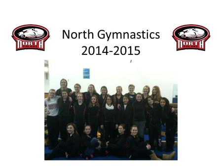 North Gymnastics 2014-2015. Krissy Boyd I teach at East Ridge High as a Special Education teacher in the math department Competed.