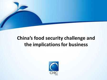 China's food security challenge and the implications for business.