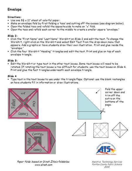"Envelope Directions:  Use one 8½ x 11"" sheet of colorful paper.  Make an envelope fold by first folding a 'taco' and cutting off the excess (see diagram."