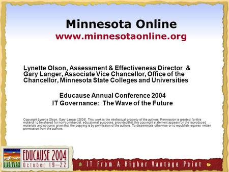 Lynette Olson, Assessment & Effectiveness Director & Gary Langer, Associate Vice Chancellor, Office of the Chancellor, Minnesota State Colleges and Universities.