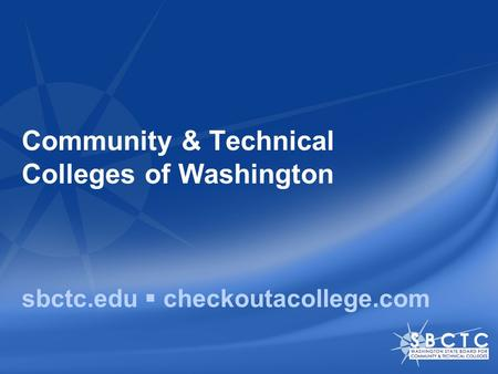 Community & Technical Colleges of Washington sbctc.edu  checkoutacollege.com.