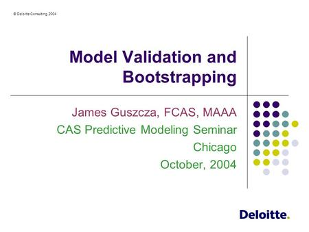 Model Validation and Bootstrapping