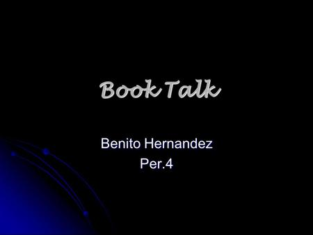 Book Talk Benito Hernandez Per.4. Title of book: The 7 Habits of Highly Effective Teens Title of book: The 7 Habits of Highly Effective Teens Author: