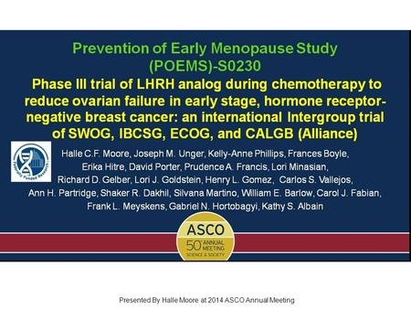 Prevention of Early Menopause Study (POEMS)-S0230 Phase III trial of LHRH analog during chemotherapy to reduce ovarian failure in early stage, hormone.
