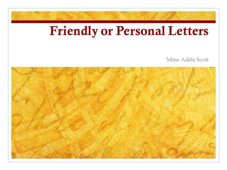 Friendly or Personal Letters