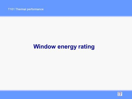 Energy efficient windows for sustainable development for Window energy efficiency ratings