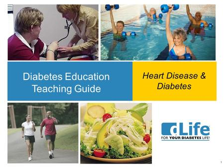 1 Diabetes Education Teaching Guide Heart Disease & Diabetes.