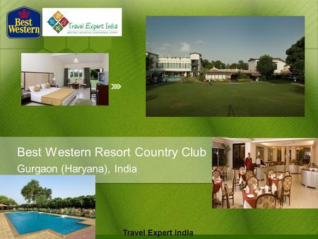 Best Western Resort Country Club Gurgaon (Haryana), India Travel Expert India.