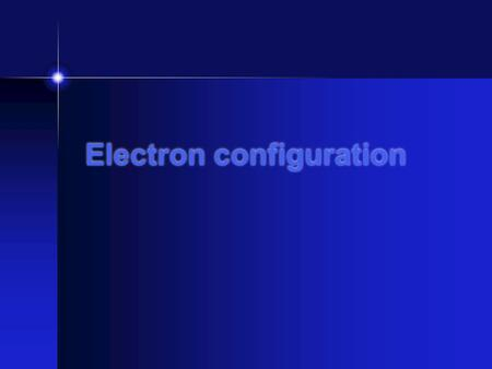 Electron configuration What is electron configuration? Explains the arrangement of electrons within an atom. There is a specific electron configuration.