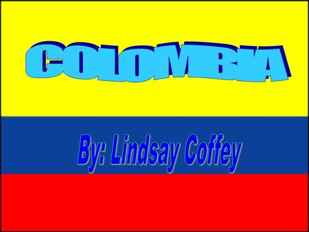The current flag of Colombia was officially adopted on December 17 th,1819. The flag features three horizontal bands of yellow, blue, and red. As a.