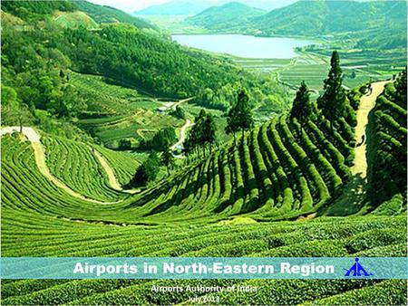 Airports in North-Eastern Region Airports Authority of India
