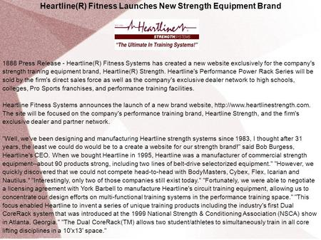 Heartline(R) Fitness Launches New Strength Equipment Brand 1888 Press Release - Heartline(R) Fitness Systems has created a new website exclusively for.