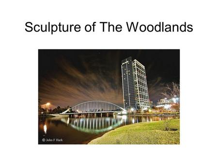 "Sculpture of The Woodlands. ""Spirit Columns"" by Jesus Bautista Moroles He is a native Texan, who was commissioned to create the piece for the 20th anniversary."