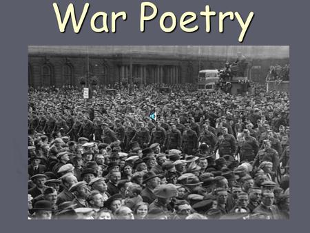War Poetry. Wilfred Owen- 1893 to 1918 Born In Shropshire.