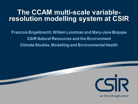 The CCAM multi-scale variable-resolution modelling system at CSIR