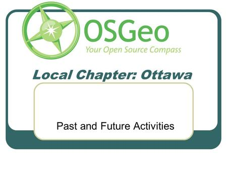 Local Chapter: Ottawa Past and Future Activities.